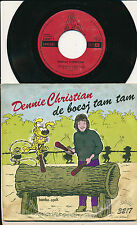 "BD DENNIE CHRISTIAN 45 TOURS 7"" HOLLAND FRANQUIN MARSUPILAMI"