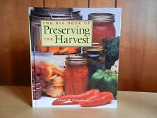 THE BIG BOOK of PRESERVING the HARVEST By Carol Costenbader Hardcover