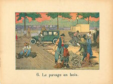 VOIRIE PAVAGE EN BOIS PAVÉ PARIS RAFFIN 1920 CHROMO CARD  IMAGE ECOLE BON POINT