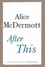 NEW - After This: A Novel by McDermott, Alice