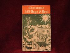 Rare Christmas 365 Days A Year by Janet Nethercott 1971 PB
