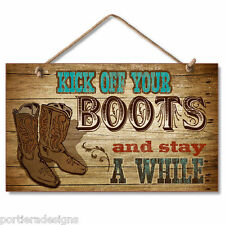 Retro Wooden Sign Wall Plaque Kick Off Your Boots and Stay Awhile Western Cowboy
