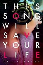 This Song Will Save Your Life by Leila Sales (Paperback, 2013)