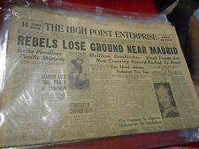 THE HIGH POINT ENTERPRISE (N.C) Newspaper Oct.30,1936 REBELS LOSE GROUND MADRID