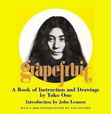 Grapefruit: A Book of Instructions and Drawings by Yoko Ono, Ono, Yoko