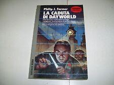 PHILIP J.FARMER-LA CADUTA DI DAYWORLD-EDITRICE NORD-1990-1aE-COSMO ARGENTO-N.210