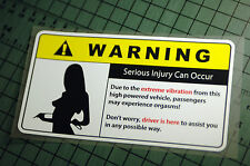 SERIOUS INJURY WARNING Sticker Decal Vinyl JDM Euro Drift Lowered illest Fatlace