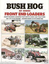 Farm Equipment Brochure - Bush Hog - QT Front End Loaders - 8 models (F1718)