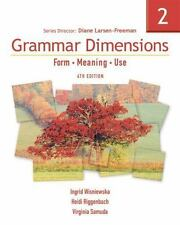 GRAMMAR DIMENSIONS Form, Meaning, Use 4th Edition Ingrid Wisniewska Heidi Riggen