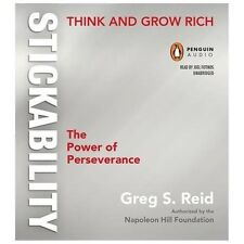 "Think and Grow Rich ""Stickability"": The Power of Perseverance, The Napoleon Hill"