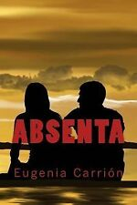 Absenta by Eugenia Carrion (2014, Paperback, Large Type)