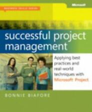 Business Skills: Successful Project Management : Applying Best Practices and Rea