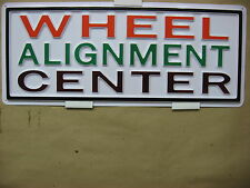 WHEEL ALIGNMENT CENTER Service Sign 3D Embossed Plastic 7x18 HIgh Visibility