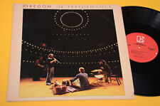 OREGON 2LP IN PERFORMANCE ORIG USA GATEFOLD COVER EX