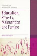 Education, Poverty, Malnutrition and Famine (Education as a Humanitarian Respons