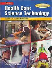 Health Care Science Technology Career Foundations Student Copy Edition Hardcover