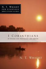 N. T. Wright for Everyone Bible Study Guides: 1 Corinthians by N. T. Wright...