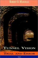 Tunnel Vision: Trial & Error-ExLibrary