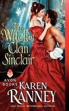 Clan Sinclair Ser.: The Witch of Clan Sinclair 2 by Karen Ranney (2014,...