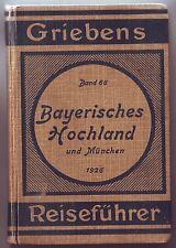 Griebens Reiseführer  Bayerisches Hochland  München  1926