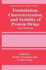 Formulation, Characterization, and Stability of Protein Drugs: Case Histories (