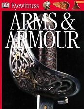 Arms and Armour (Eyewitness), Michele Byam