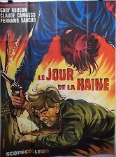 Affiche Western LE JOUR DE LA HAINE. 120x160 cms. Gary Hudson, Claude Camasso