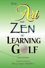 The Art and Zen of Learning Golf by Michael Hebron (1990, Paperback)