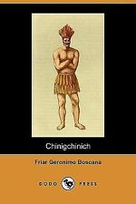 Chinigchinich : A Historical Account of the Origin, Customs, and Traditions...