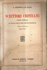 A28 Scrittori cristiani Aliotta Galdi Le Monnier 1942