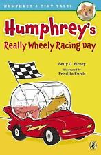 Humphrey's Tiny Tales: Humphrey's Really Wheely Racing Day 1 by Betty G....