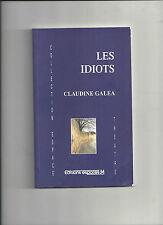 Les idiots Claudine Galea Collection Espace Théâtre REF E34