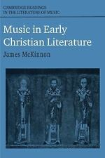 Cambridge Readings in the Literature of Music: Music in Early Christian...
