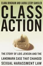 Class Action: The Story of Lois Jenson and the Landmark Case that Changed Sexua