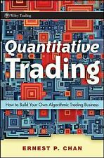 Wiley Trading: Quantitative Trading : How to Build Your Own Algorithmic...