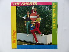 45 Tours THE SHORTS Je suis , tu es , ik zing 1270137