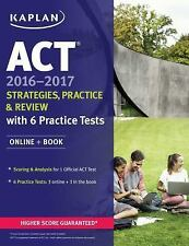 ACT 2016  2017 Strategies Practice and Review with 6 Practice Test Book