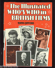 Illustrated Who's Who in British Films  by Gifford, 1st UK ed, HB/dj VG/VG cond.