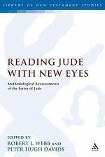 The Library of New Testament Studies: Reading Jude with New Eyes :...