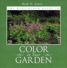 The Winterthur Guide To Color In Your Garden : Plant Combinations and -ExLibrary