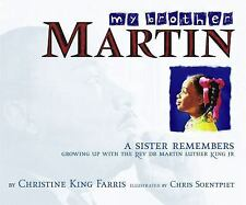 My Brother Martin: A Sister Remembers Growing Up with the Rev. Dr. Martin Luther