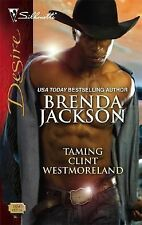Taming Clint Westmoreland 1850 by Brenda Jackson (2008, Paperback)
