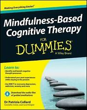 Mindfulness-Based Cognitive Therapy for Dummies by Patrizia Collard (2013,...