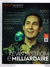 Coupure de Presse Clipping 2013 (2 pages) Kevin Systrom Instagram