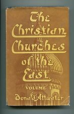 THE CHRISTIAN CHURCHES OF THE EAST Greeks Copts Armenian Syrians Chaldeans