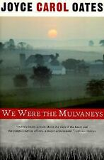 We Were the Mulvaneys (Oprah's Book Club) by Oates, Joyce Carol