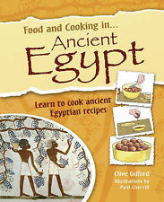 Gifford, Clive Ancient Egypt (Food and Cooking In) Very Good Book