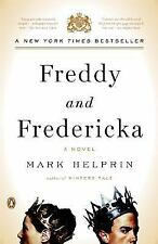 Freddy and Fredericka by Mark Helprin (2006, Paperback) EE510