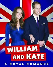 William and Kate: A Royal Romance-ExLibrary