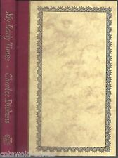 Charles Dickens  My Early Times  Folio Society 1988 with slipcase.